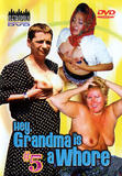 th 32185 Hey Grandma Is A Whore 5 123 424lo Hey Grandma Is A Whore 5